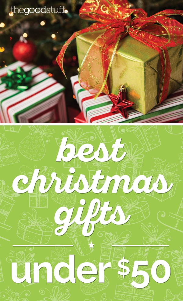 Best Christmas Gifts Under $50 | thegoodstuff