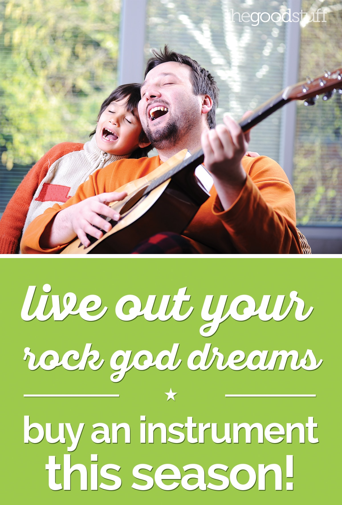 Live Out Your Rock God Dreams: Buy an Instrument This Season! | thegoodstuff