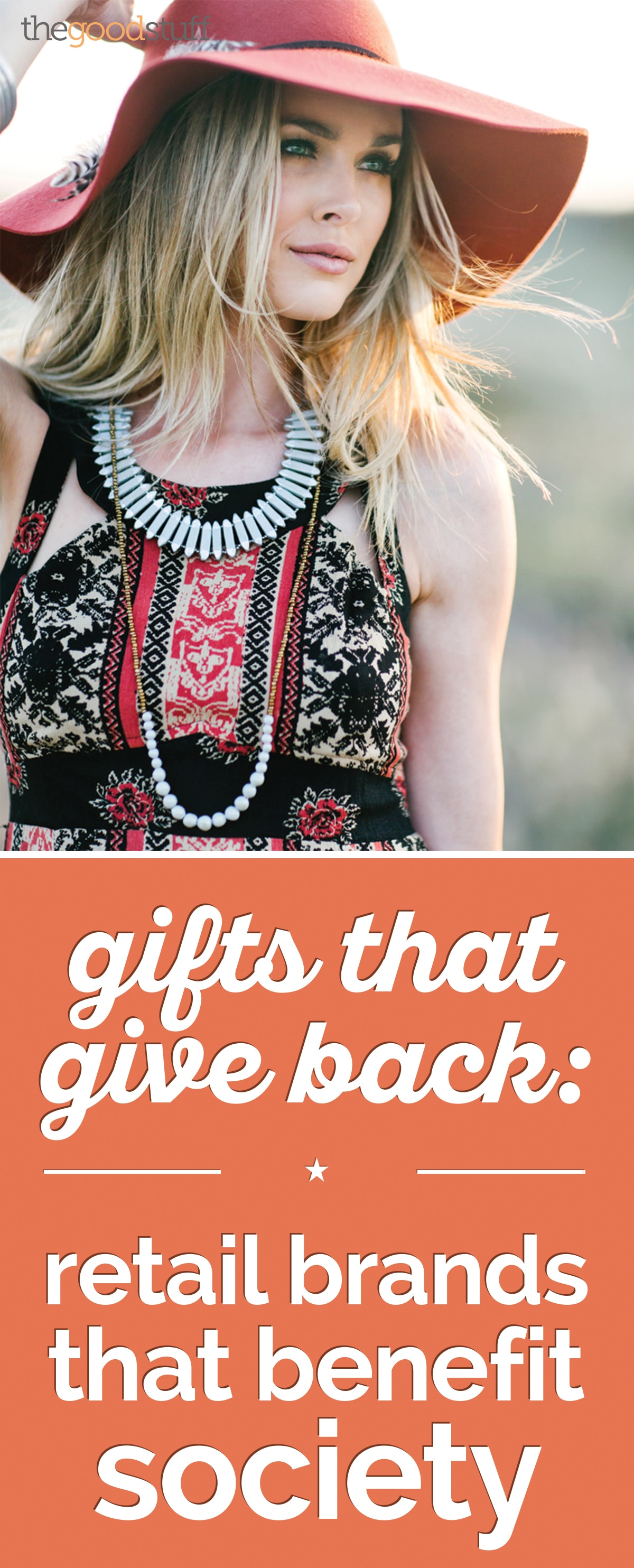 Gifts That Give Back: Retail Brands That Benefit Society | thegoodstuff