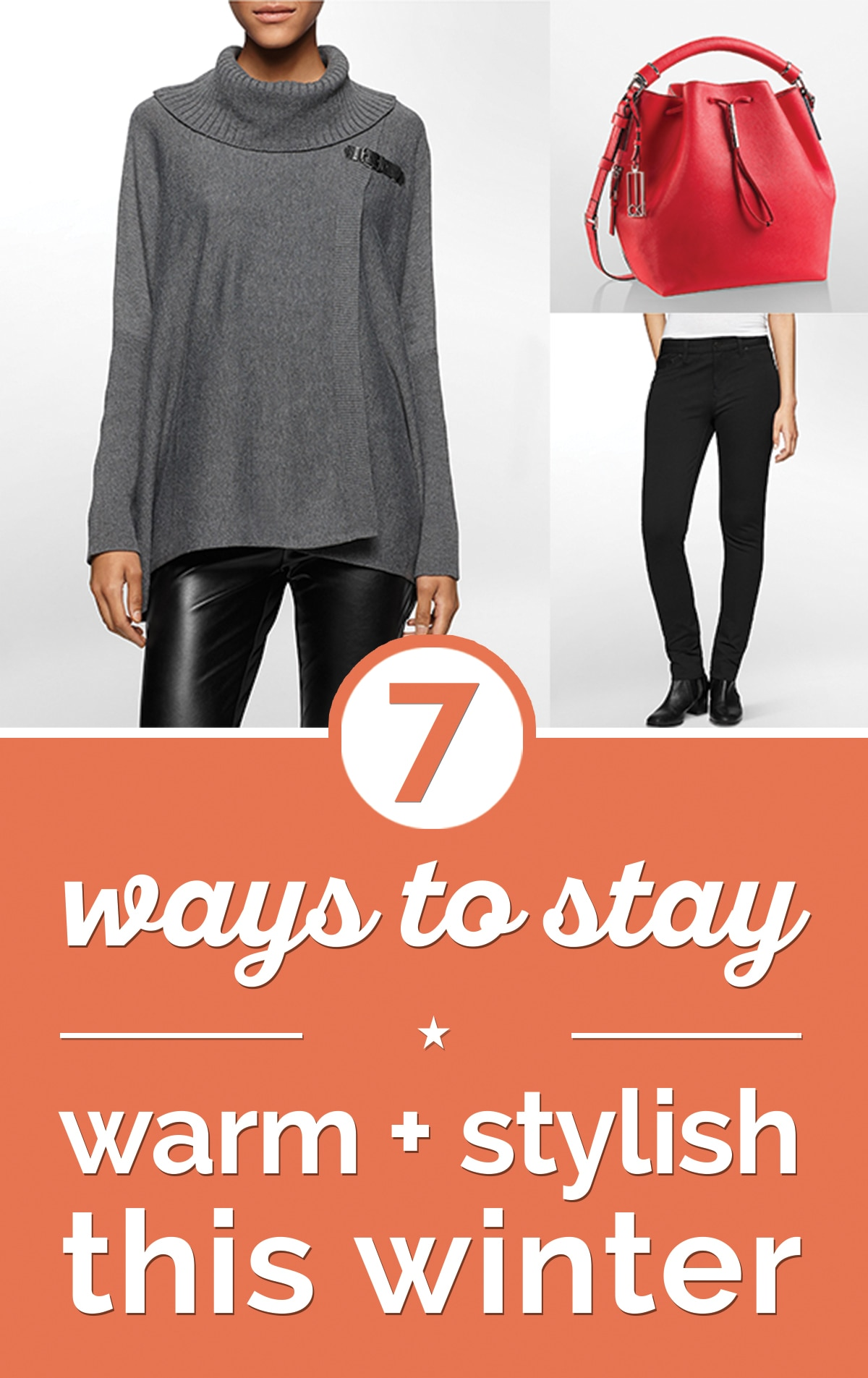 7 Stylish Ways To Stay Warm This Winter