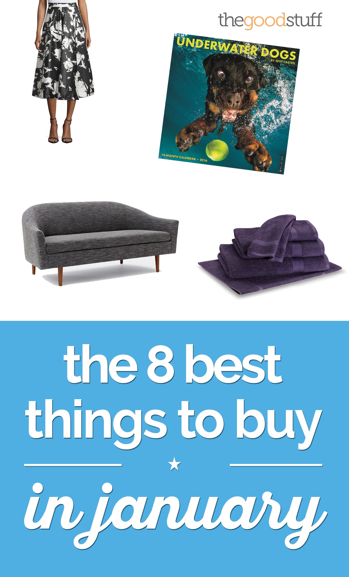 The 8 Best Things to Buy in January | thegoodstuff