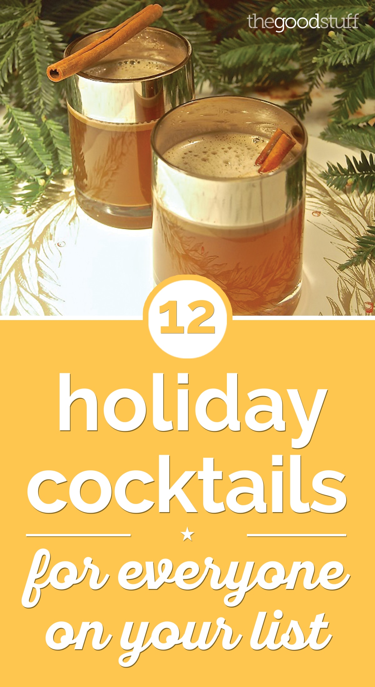 12 Holiday Cocktails for Everyone On Your List | thegoodstuff