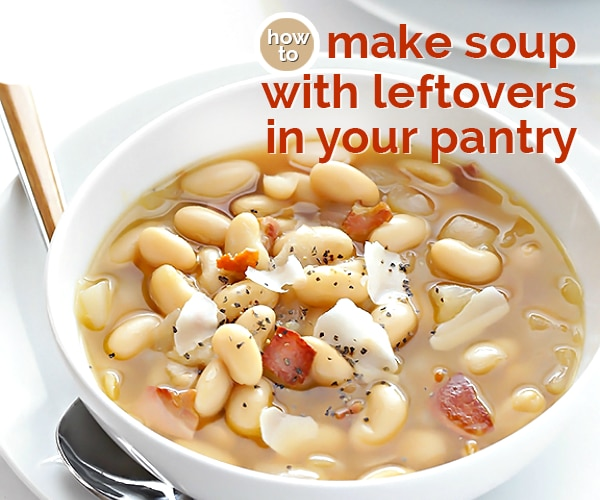 How to Make Soup with Leftovers in Your Pantry | thegoodstuff