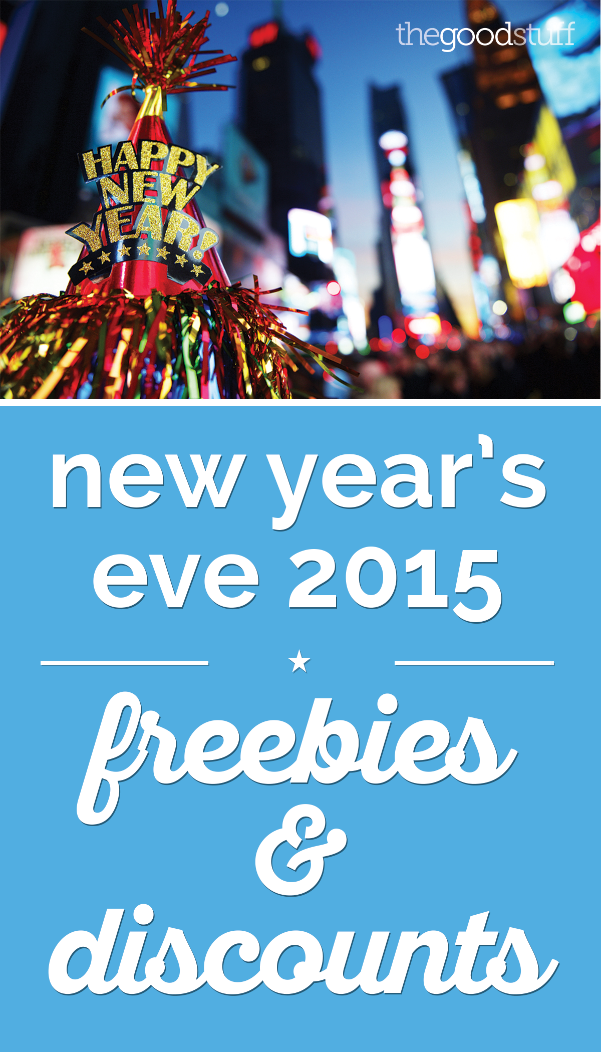 New Year's Eve 2015 Freebies & Discounts | thegoodstuff