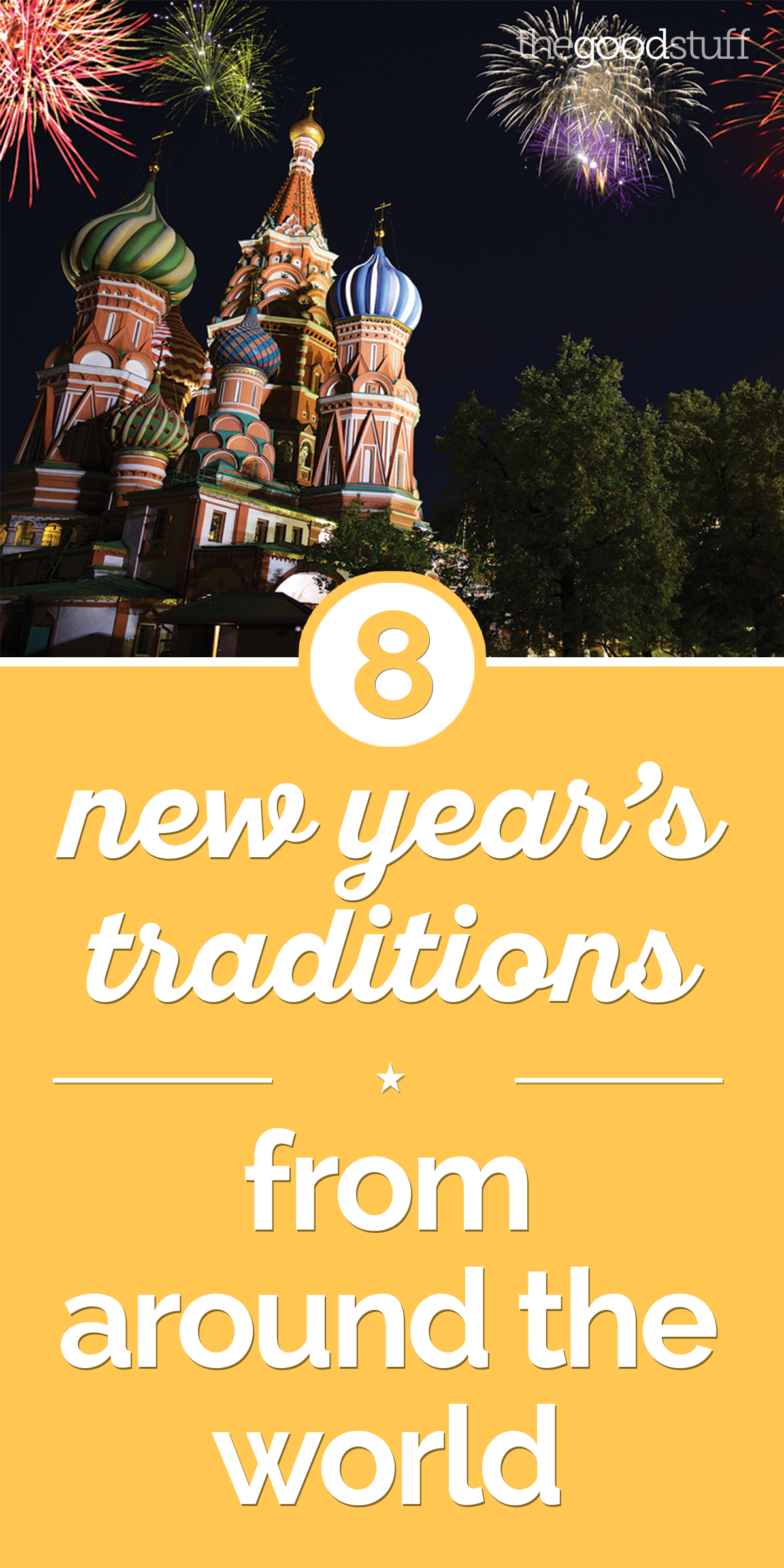8 New Year's Traditions from Around the World | thegoodstuff
