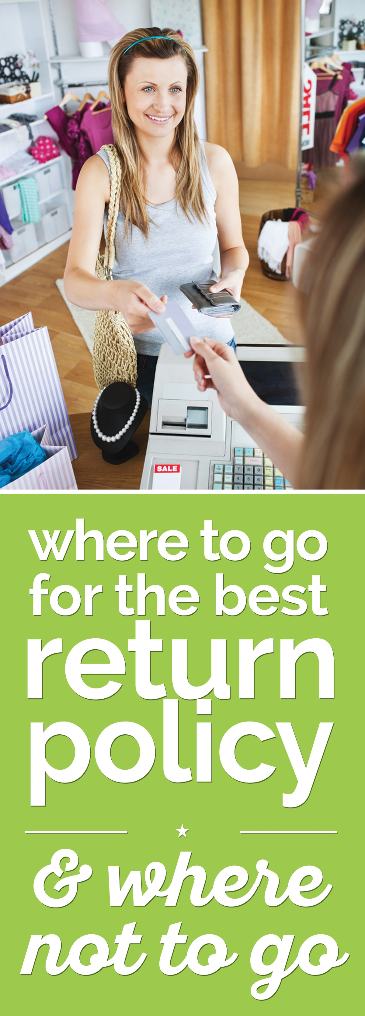 Where to Go for the Best Return Policy — & Where Not to Go | thegoodstuff