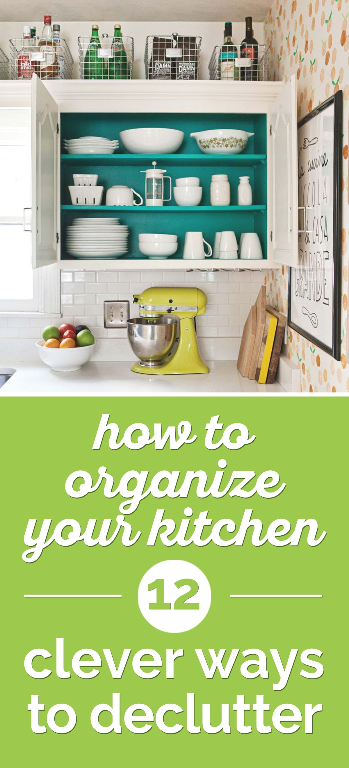 How to Organize Your Kitchen: 12 Clever Ways to Declutter | thegoodstuff