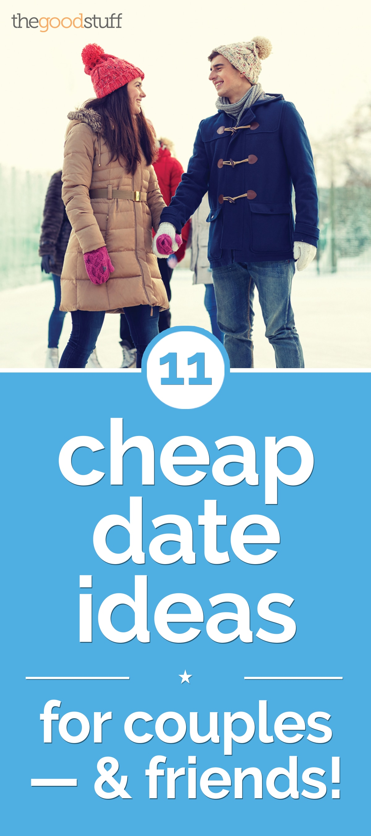 11 Cheap Date Ideas for Couples — & Friends! | thegoodstuff