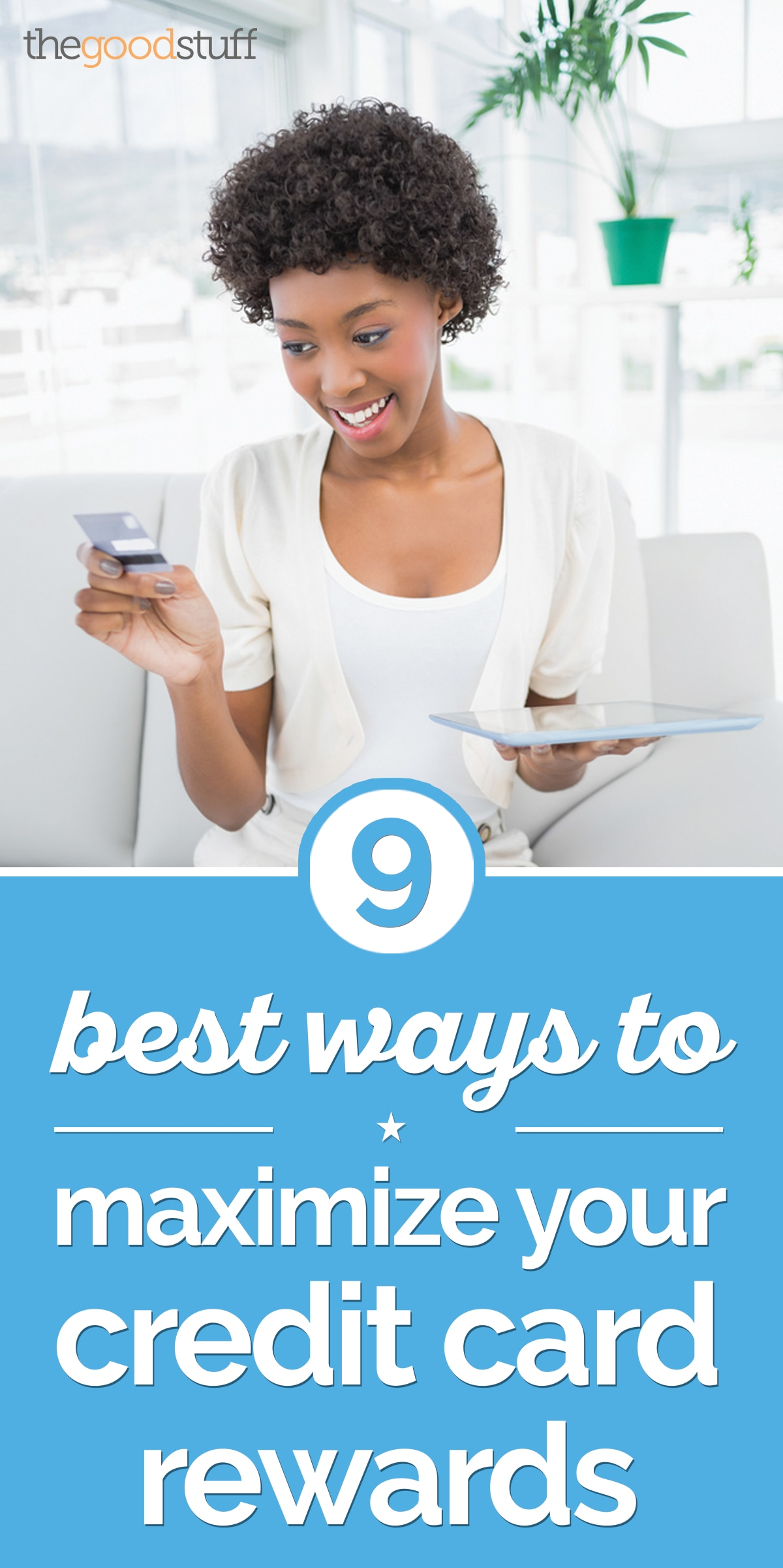 9 Best Ways to Maximize Your Credit Card Rewards Points | thegoodstuff