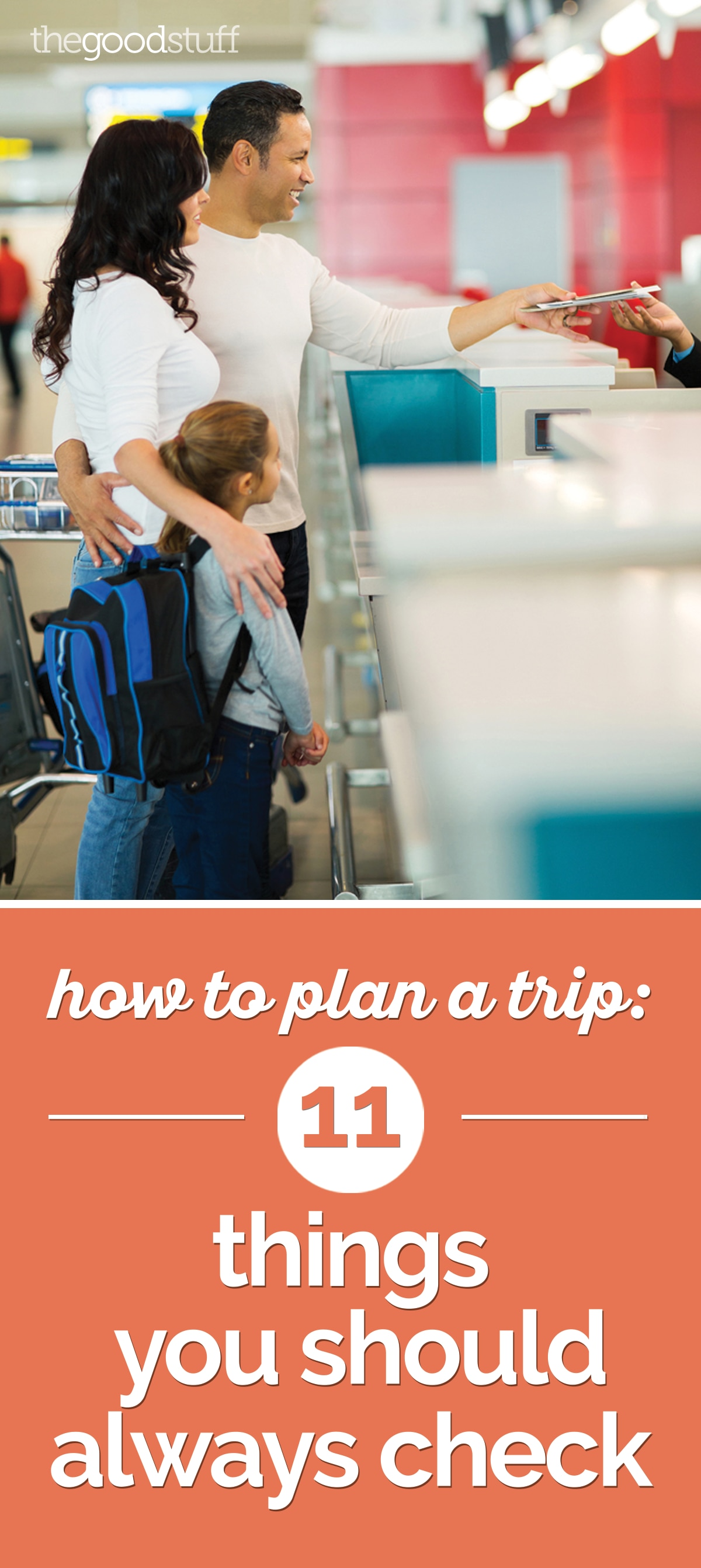 How to Plan a Trip: 11 Things You Should Always Check | thegoodstuff