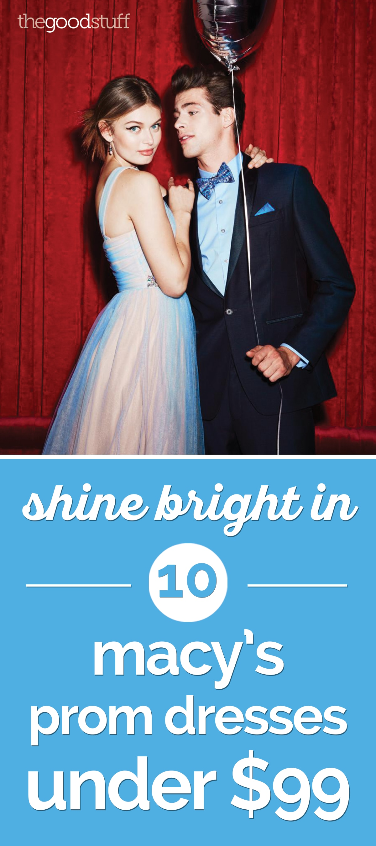 Shine Bright: 10 Macy\'s Prom Dresses Under $99 - thegoodstuff