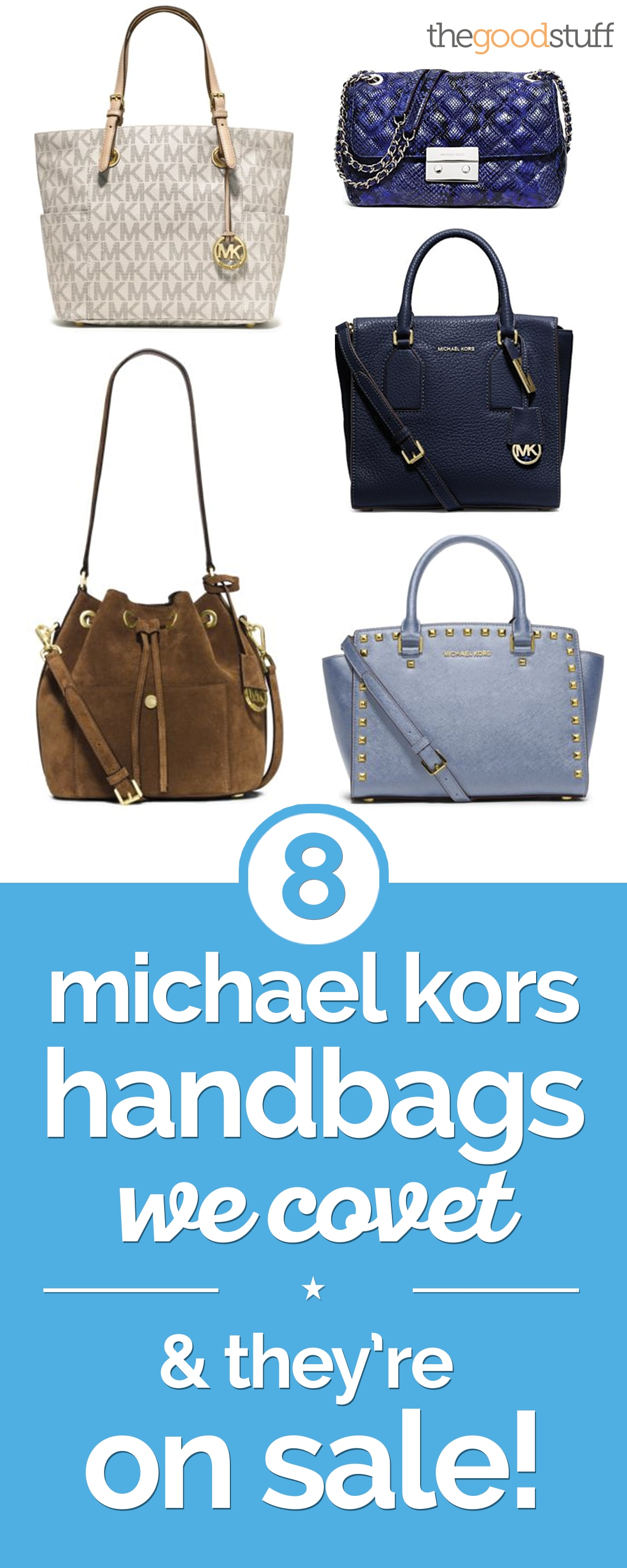 316532ec3b936f 8 Michael Kors Handbags We Covet — & They're On Sale! | thegoodstuff
