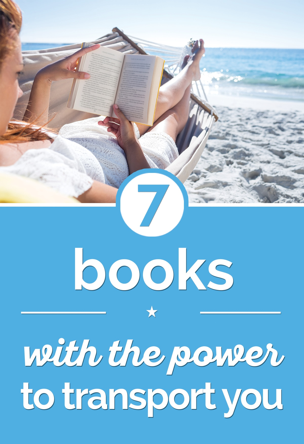 Book Recommendations: 7 Books with the Power to Transport You   thegoodstuff