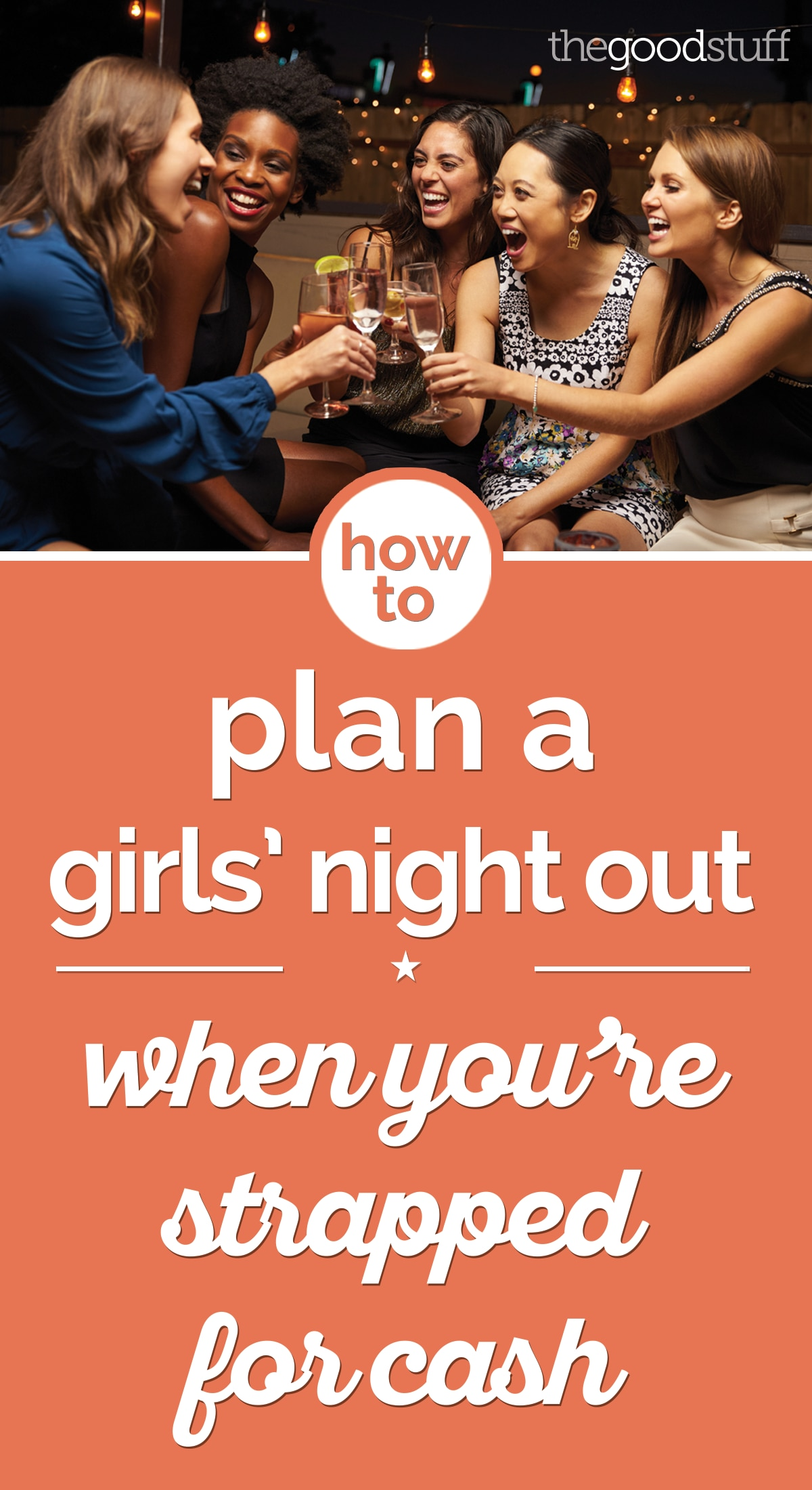 How to Plan a Girls' Night Out When You're Strapped for Cash | thegoodstuff