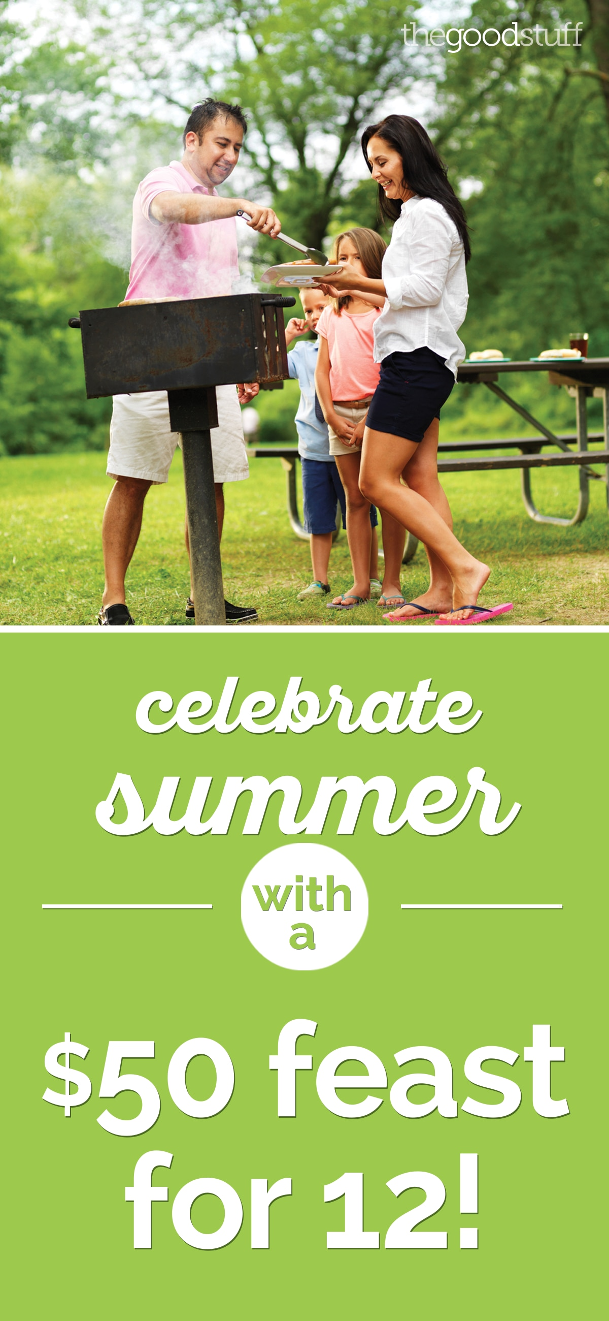 Celebrate Summer With a $50 Feast for 12! | thegoodstuff