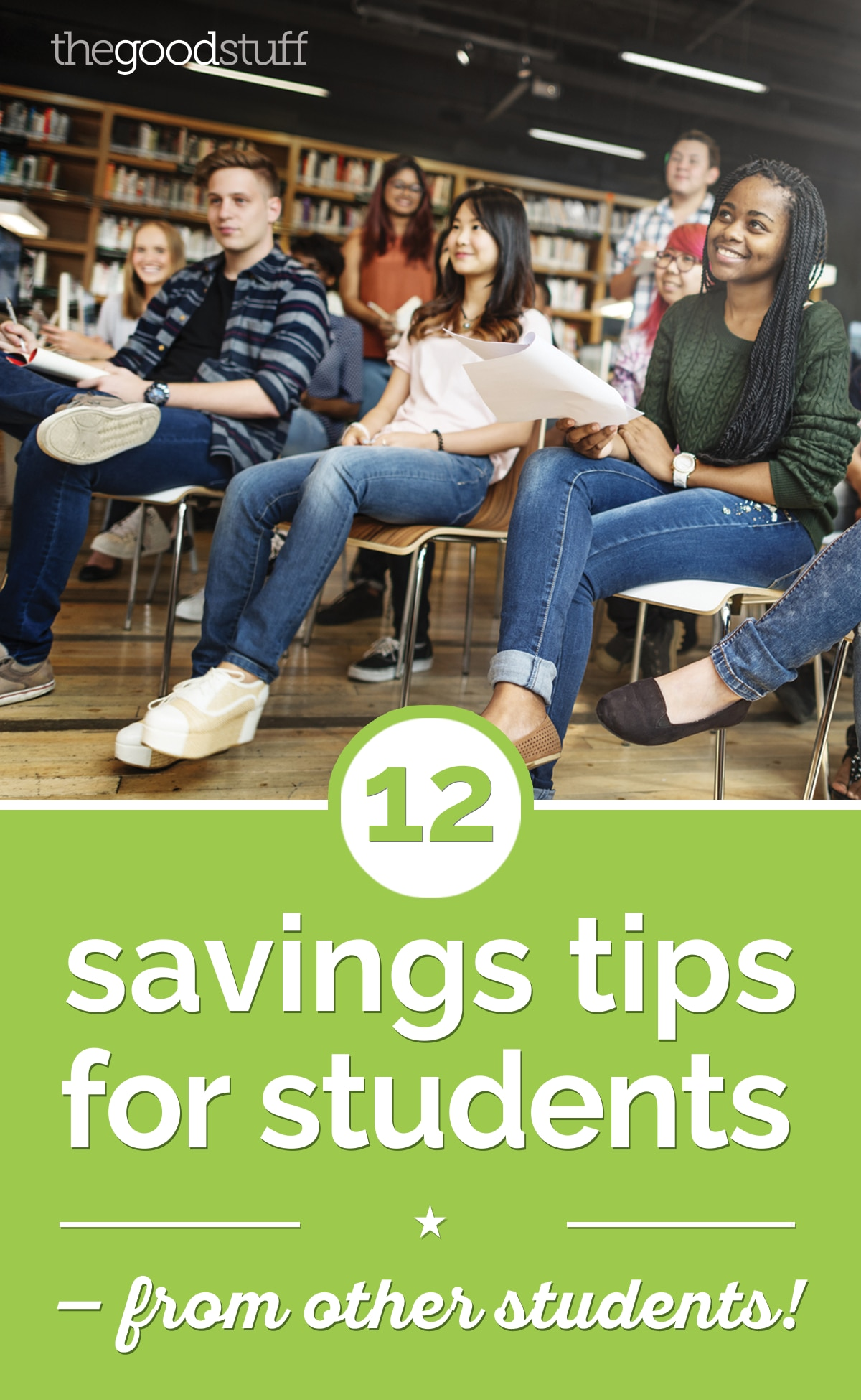12 Savings Tips for Students — From Other Students! | thegoodstuff