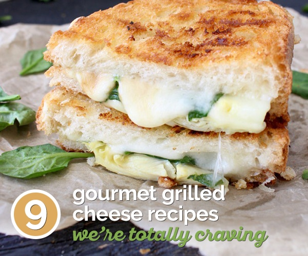 9 Gourmet Grilled Cheese Recipes We're Totally Craving | thegoodstuff