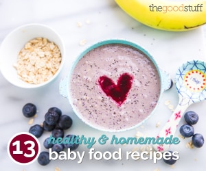 13 Healthy & Homemade Baby Food Recipes | thegoodstuff