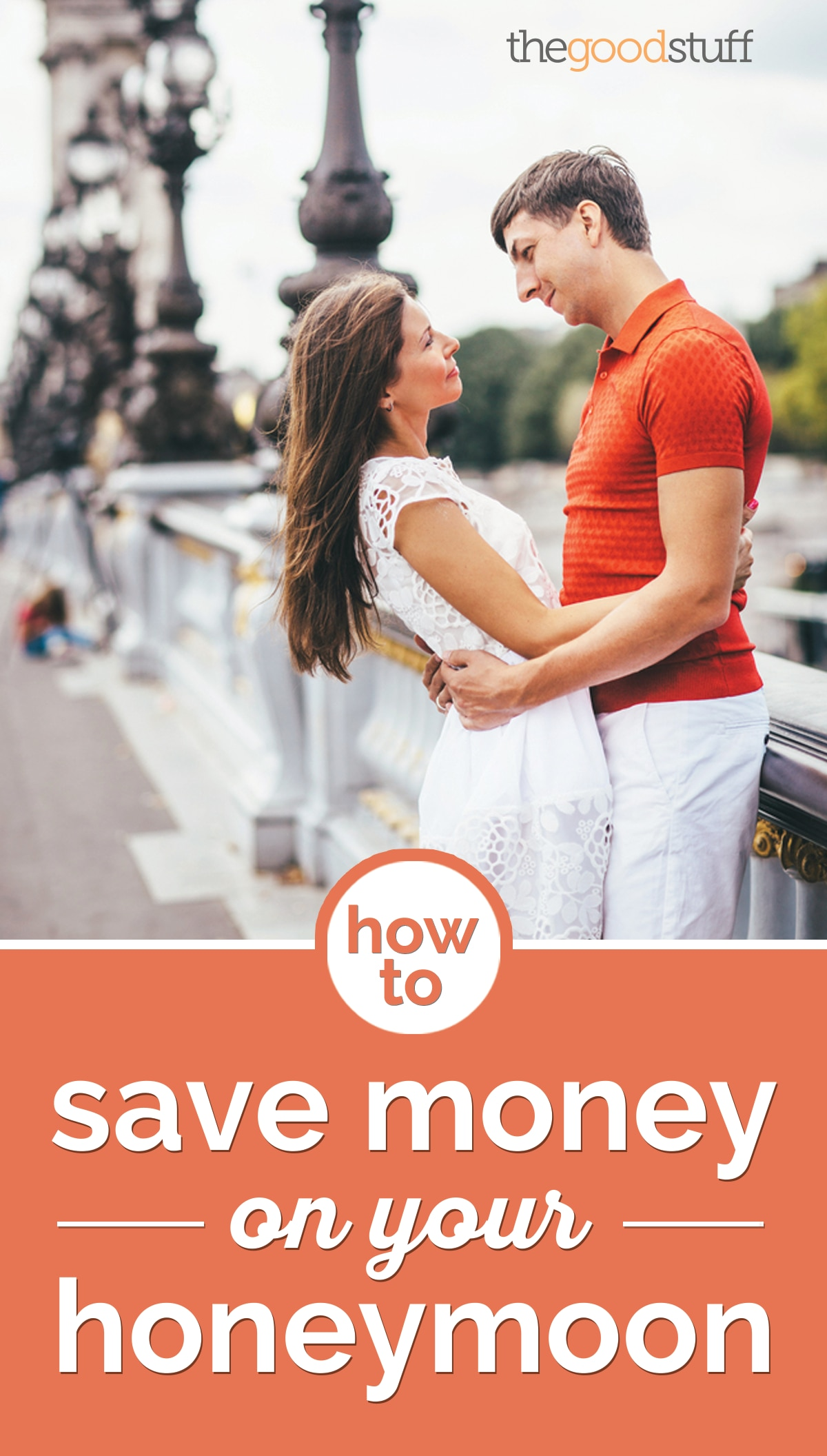 How to Save Money on Your Honeymoon | thegoodstuff