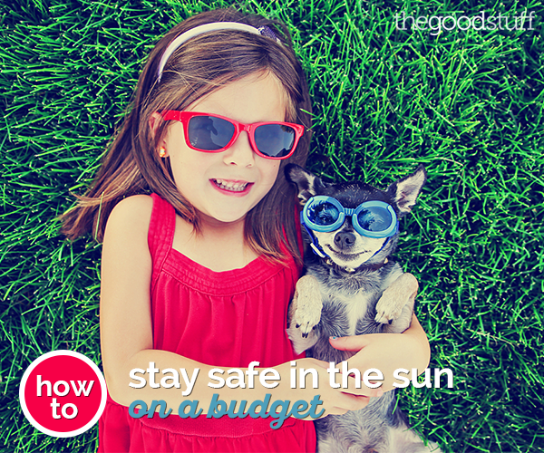 How to Stay Safe in the Sun On a Budget | thegoodstuff
