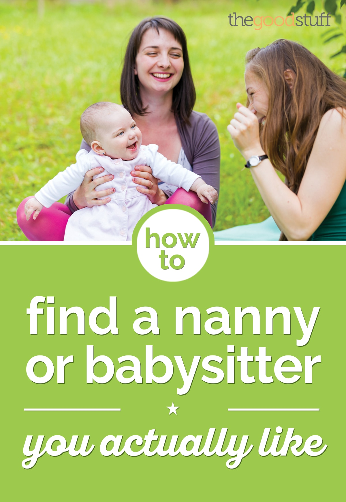 How to Find a Nanny or Babysitter You Actually Like | thegoodstuff