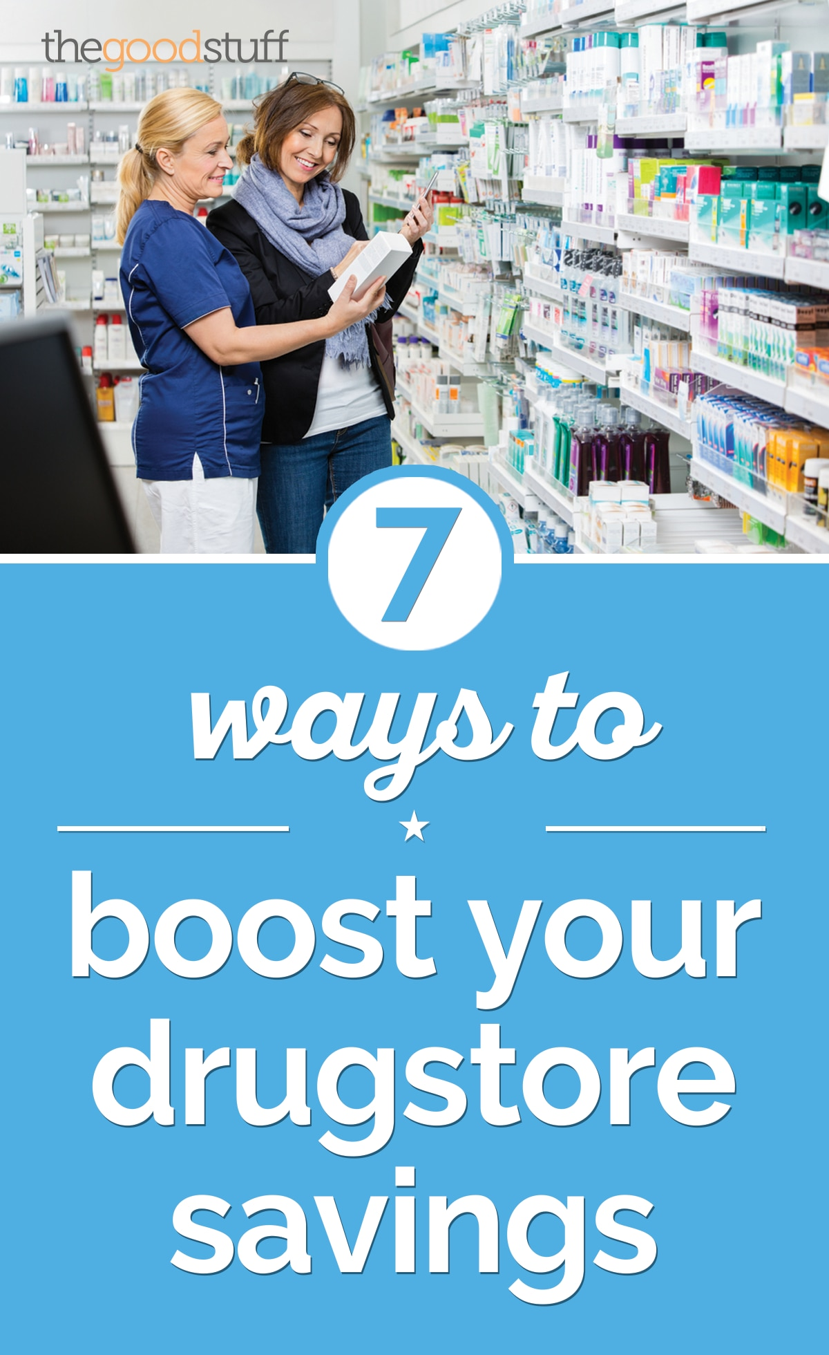 7 Ways to Boost Your Drugstore Savings