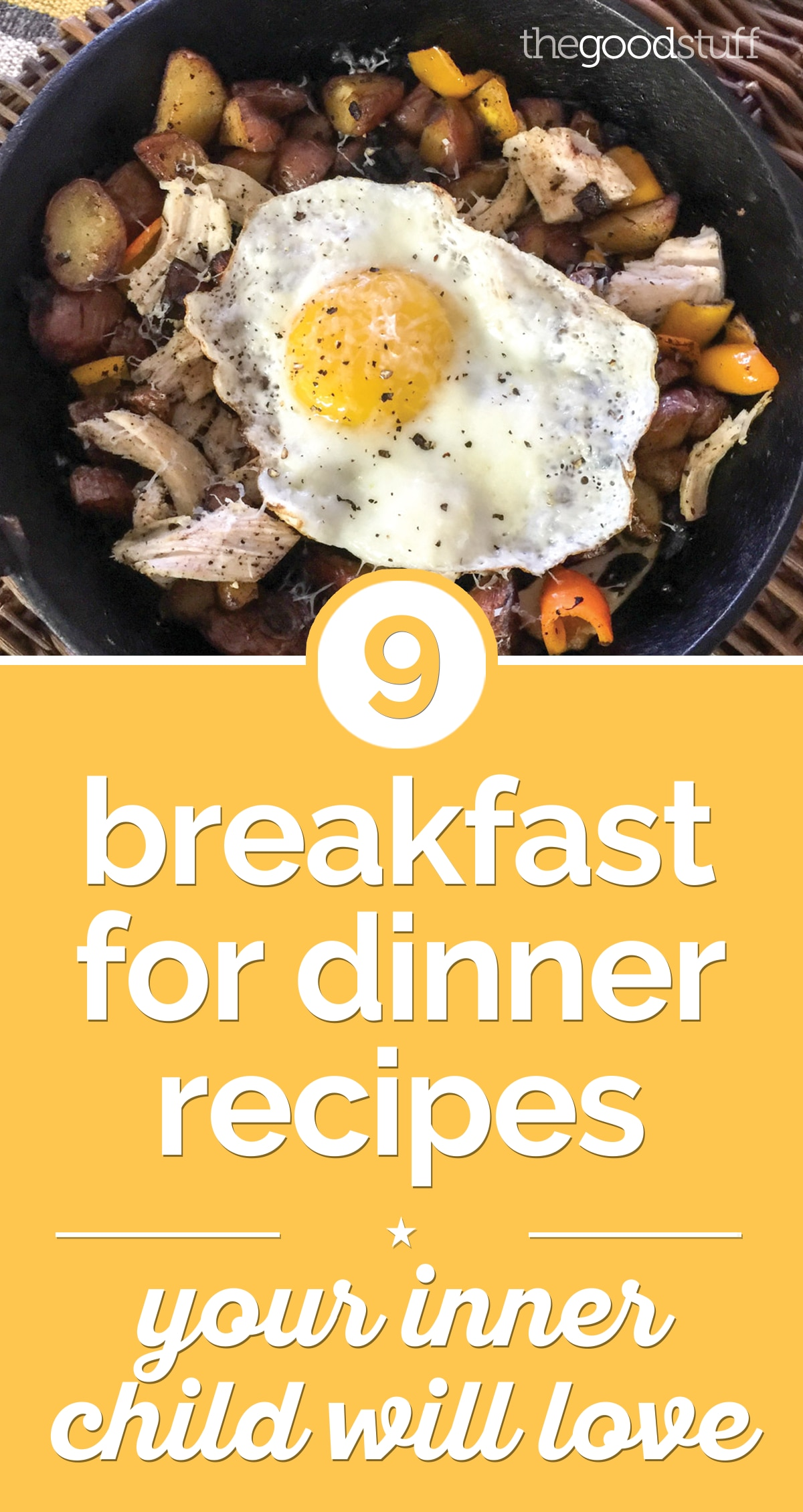 9 Breakfast for Dinner Recipes Your Inner Child Will Love | thegoodstuff