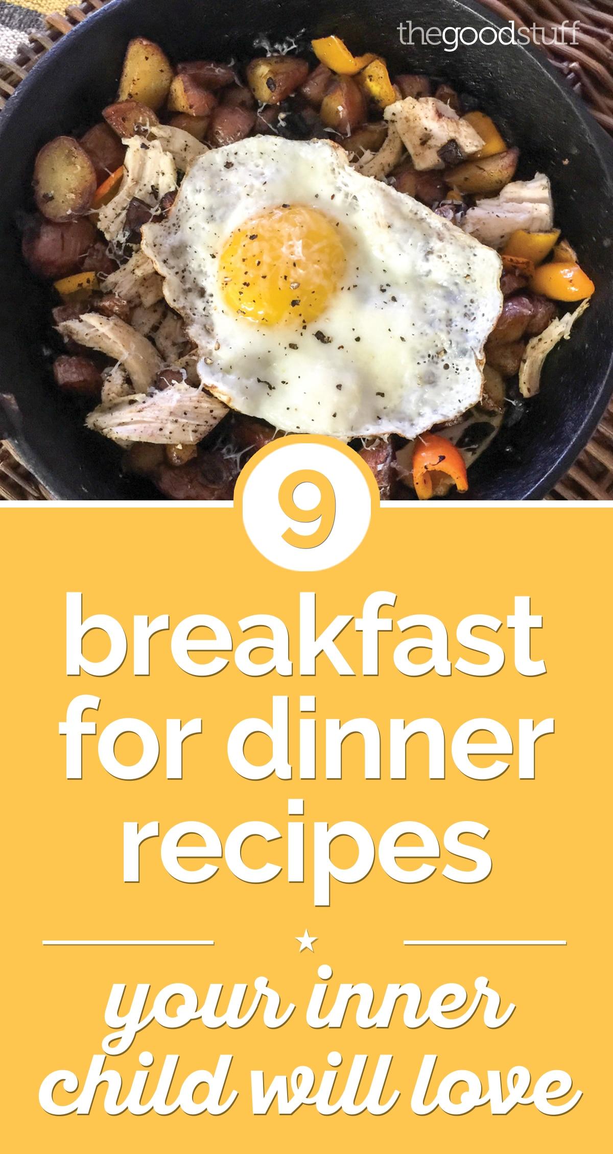 9 Breakfast For Dinner Recipes Your Inner Child Will Love Thegoodstuff