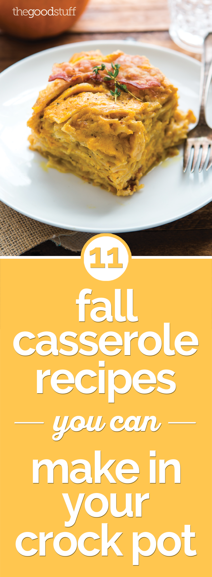 11 Hearty Crock Pot Casserole Recipes for Busy Fall Nights | thegoodstuff