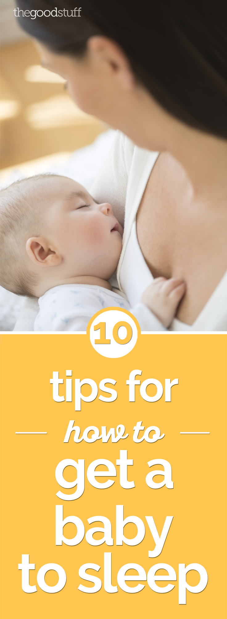 10 Tips for How to Get a Baby to Sleep | thegoodstuff