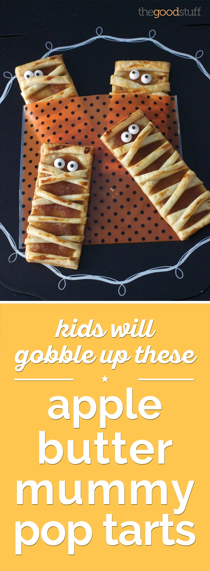 Kids Will Gobble Up These Apple Butter Mummy Pop Tarts! | thegoodstuff
