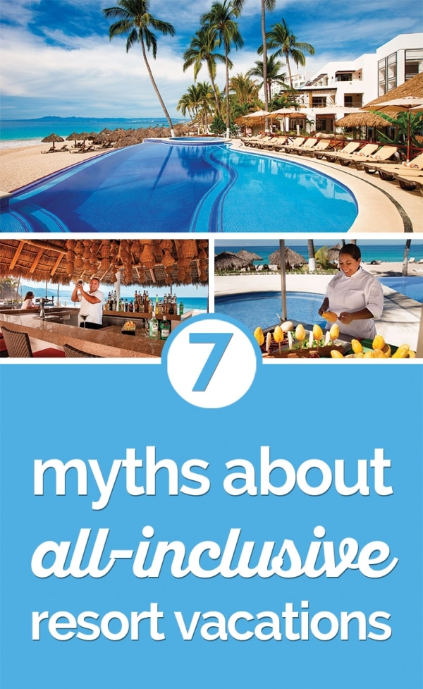 Top 7 Myths About All-Inclusive Vacations | thegoodstuff