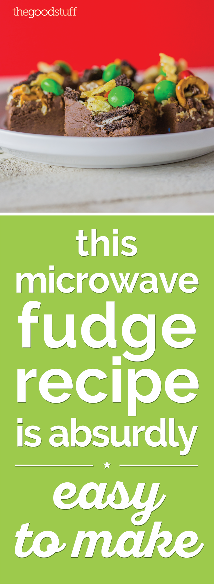This Microwave Fudge Recipe is Absurdly Easy to Make | thegoodstuff