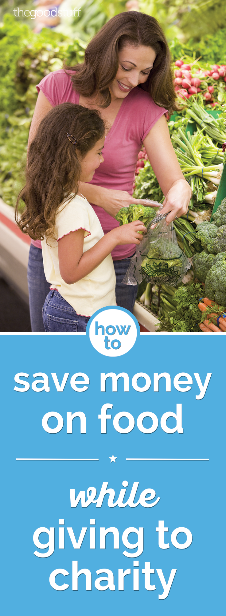 How to Save Money on Food While Giving to Charity | thegoodstuff