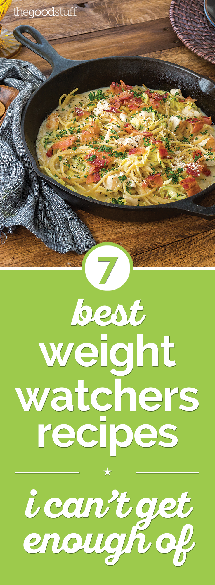 7 Best Weight Watchers Recipes I Can't Get Enough Of | thegoodstuff