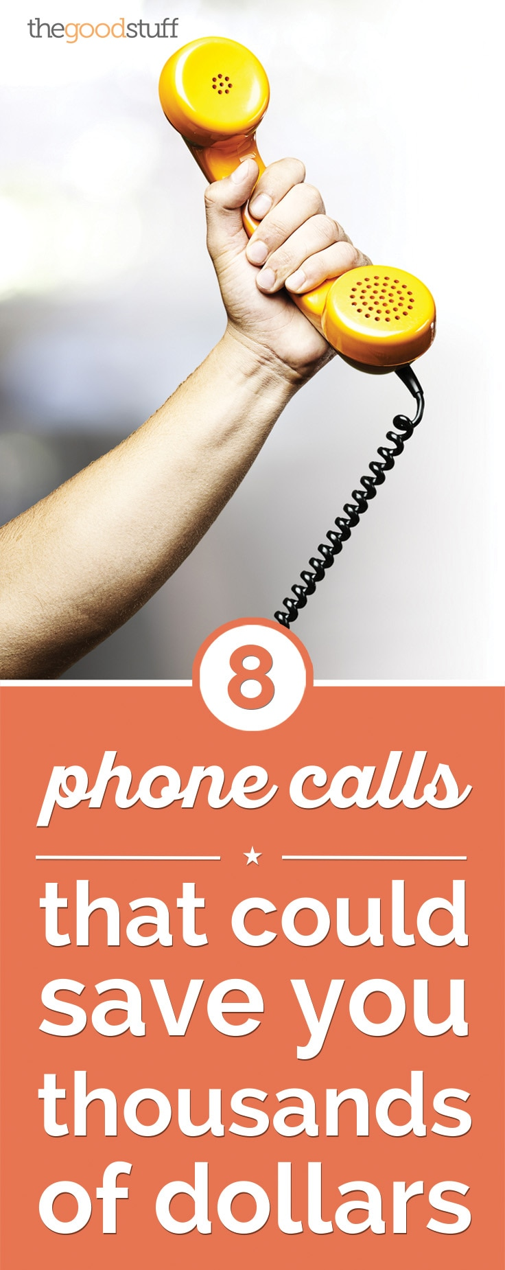 8 Money Saving Phone Calls That Could Save You Thousands | thegoodstuff