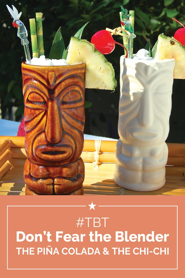 #TBT Frozen Cocktail Recipes: The Piña Colada & The Chi-Chi | Coupons.com
