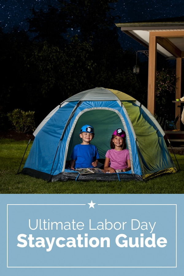 Ultimate Labor Day Staycation Guide | Coupons.com