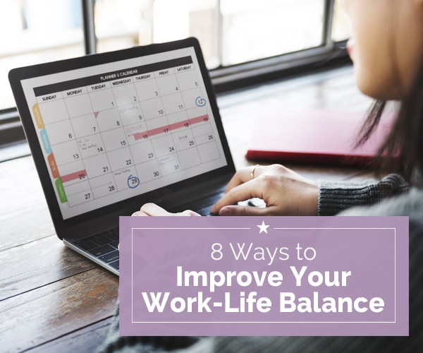 8 Ways to Improve Your Work-Life Balance | Coupons.com
