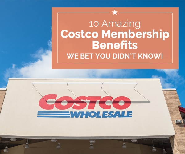 10 Amazing Costco Membership Benefits We Bet You Didn't Know! | Coupons.com
