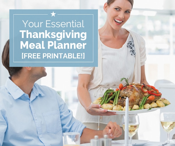 Your Essential Thanksgiving Meal Planner [Free Printable!]