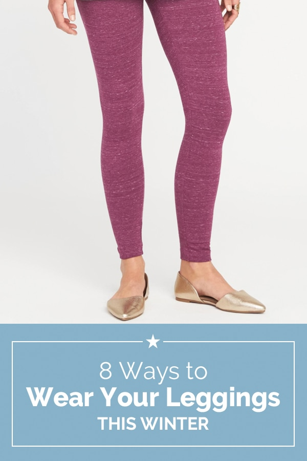a90a0b2a664 8 Ways to Wear Your Leggings this Winter