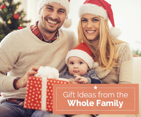 Gift Ideas from the Whole Family